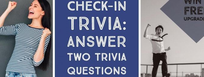 Check In Trivia at Hotel Griffon - Win a Free Room Upgrade